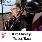 Art Hovey, Tuba/Bass