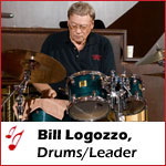 Bill Logozzo - Drums/Leader